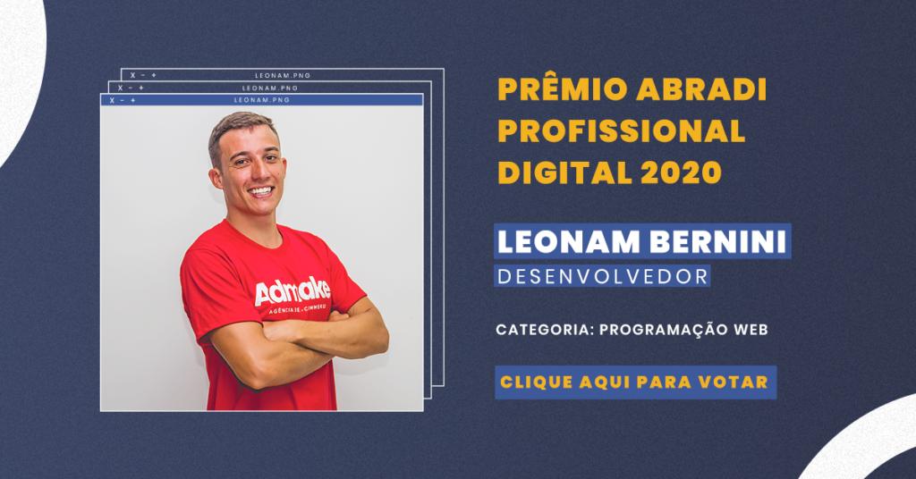 Programador Web Leonan Bernini da Admake  Agência de E-commerce e Marketing Digital é um dos finalistas do Prêmio Abradi Profissional Digital 2020