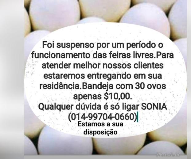 Comerciante que vendia ovos em feira da cidade agora recebe pedidos via ligação e entrega na casa do consumidor